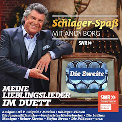 Schlager-Spaß mit Andy Borg - Meine Lieblingslieder im Duett - Die Zweite - Andy Borg
