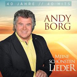Meine schönsten Lieder - 40 Jahre - 40 Hits - Andy Borg