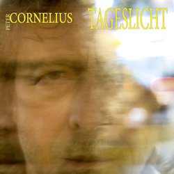 Tageslicht - Peter Cornelius