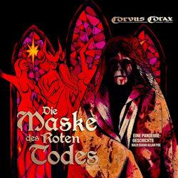 Die Maske des roten Todes - Corvus Corax