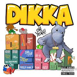Oh Yeah! - Dikka