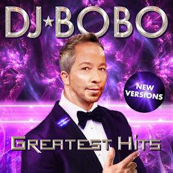 Greatest Hits - New Versions - DJ Bobo
