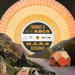 The M.A.R.S Sessions - {Thomas D} + the KBCS