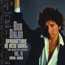 The Bootleg Series Vol. 16 - Springtime In New York (1980-1985) - Bob Dylan