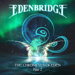 The Chronicles Of Eden - Part 2 - Edenbridge