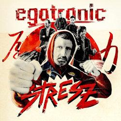 Stresz - Egotronic