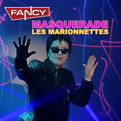 Masquerade - Les marionettes - Fancy