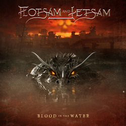 Blood In The Water - Flotsam And Jetsam