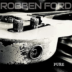 Pure - Robben Ford