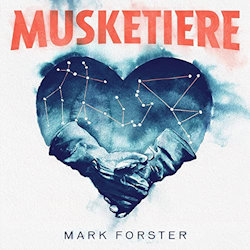 Musketiere - Mark Forster