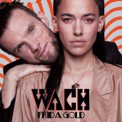 Wach - Frida Gold