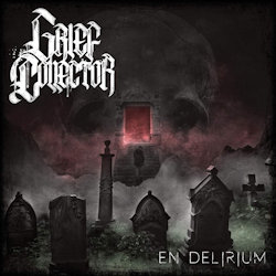 En Delirium. - Grief Collector