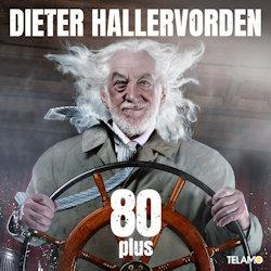 80 plus - Dieter Hallervorden