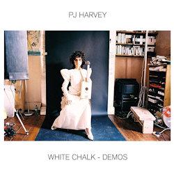 White Chalk - Demos - PJ Harvey