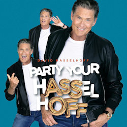 Party Your Hasselhoff - David Hasselhoff