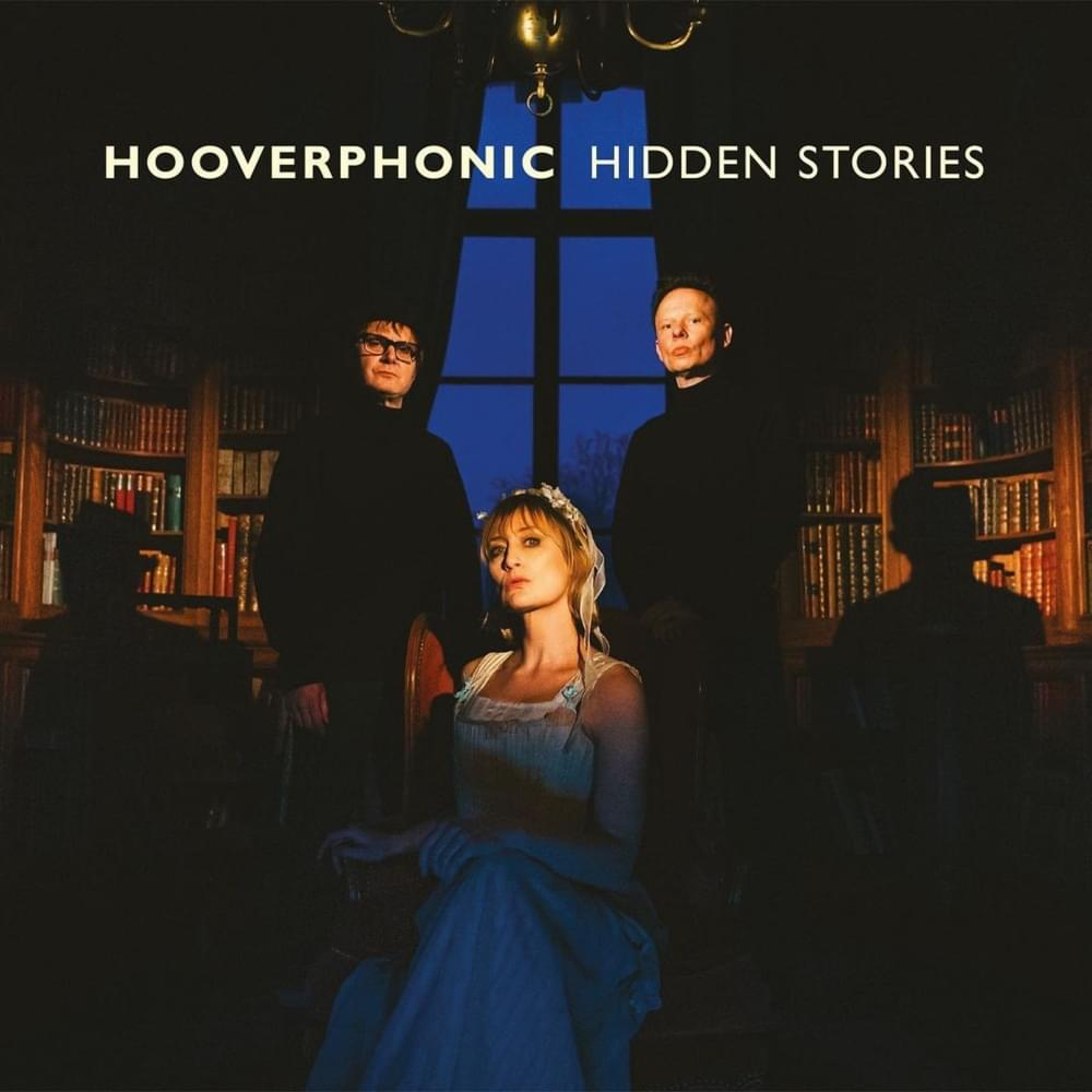 Hidden Stories - Hooverphonic