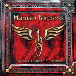 Epic Tales And Untold Stories - Human Fortress