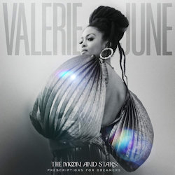 The Moon And Stars - Prescriptions For Dreamers - Valerie June