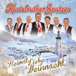 HeimatLiebe Weihnacht - Kastelruther Spatzen