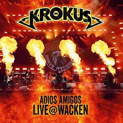 Adios Amigos - Live At Wacken - Krokus