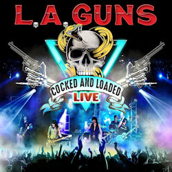 Cocked And Loaded - Live - L.A. Guns