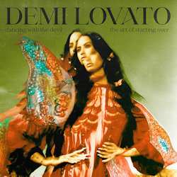 Dancing With The Devil - The Art Of Starting Over - Demi Lovato