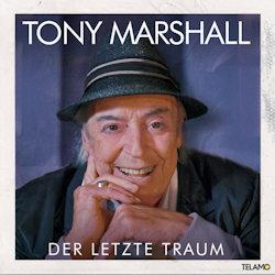 Der letzte Traum - Tony Marshall