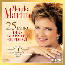 25 Jahre - Ihre größten Erfolge - Monika Martin