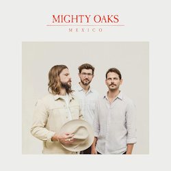 Mexico - Mighty Oaks