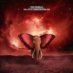 The Atlas Underground Fire - Tom Morello