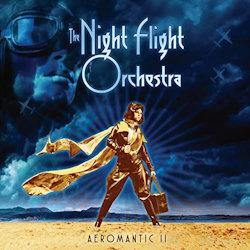 Aeromantic II - Night Flight Orchestra