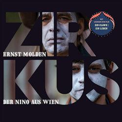 Zirkus - {Ernst Molden} + {Nino aus Wien}