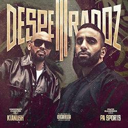 Desperadoz III - {PA Sports} + {Kianush}