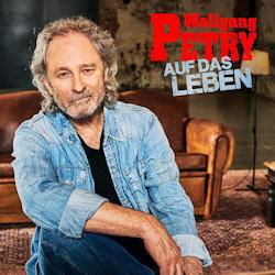 Auf das Leben - Wolfgang Petry