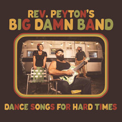 Dance Songs For Hard Times - Reverend Peyton