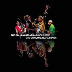 A Bigger Bang - Live On Copacabana Beach - Rolling Stones