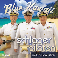 Blue Hawaii. - Schlagerpiloten