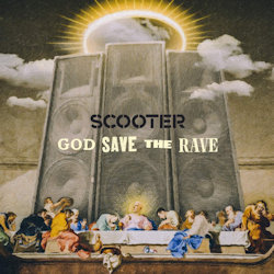 God Save The Rave - Scooter