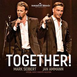 Together! - {Mark Seibert} + {Jan Ammann}