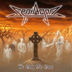 We Only Die Once - Septagon