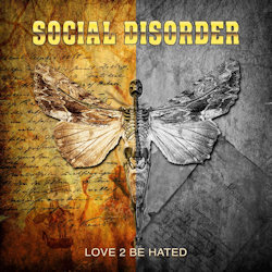 Love To Be Hated - Social Disorder
