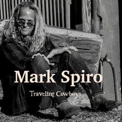 Traveling Cowboys. - Mark Spiro
