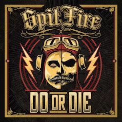Do Or Die - SpitFire