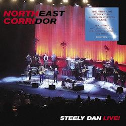 Northeast Corridor - Steely Dan Live! - Steely Dan