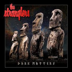 Dark Matters - Stranglers
