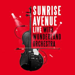 Live With Wonderland Orchestra - Sunrise Avenue