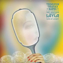 Layla Revisited - {Tedeschi Trucks Band} + {Trey Anastasio}