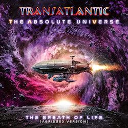 The Absolute Universe - The Breath Of Life - Transatlantic
