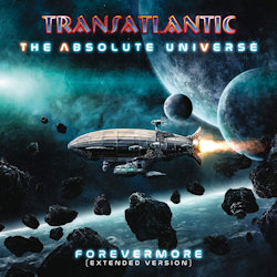 The Absolute Universe - Forevermore - Transatlantic