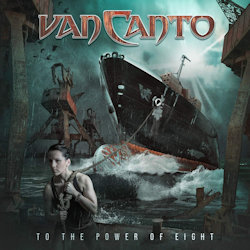 To The Power Of Eight - Van Canto